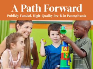 Cover Image: Report: Pre-K in PA: A Path Forward – 2017