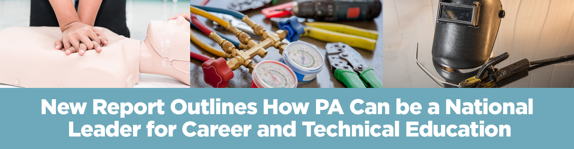 New Report Outlines How PA Can be a National Leader for Career and Technical Education