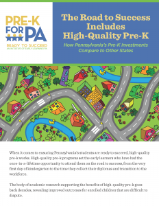 Cover Image: Report: The Road to Success Includes High-Quality Pre-K How Pennsylvania's Pre-K Investments Compare to Other States – January 2020