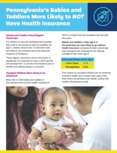 Cover Image: Flyer: Pennsylvania's Babies and Toddlers More Likely to NOT Have Health Insurance – March 2021