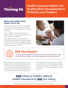 Cover Image: Fact Sheet: Health Insurance Matters for Healthy Brain Development in PA Babies and Toddlers – August 2021